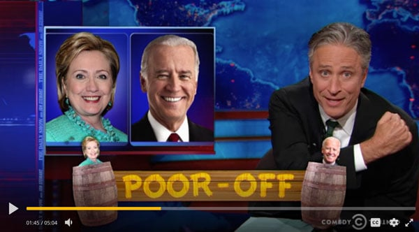 Daily Show with Jon Stewart Poor Off with Biden and Hillary Clinton Poor Off